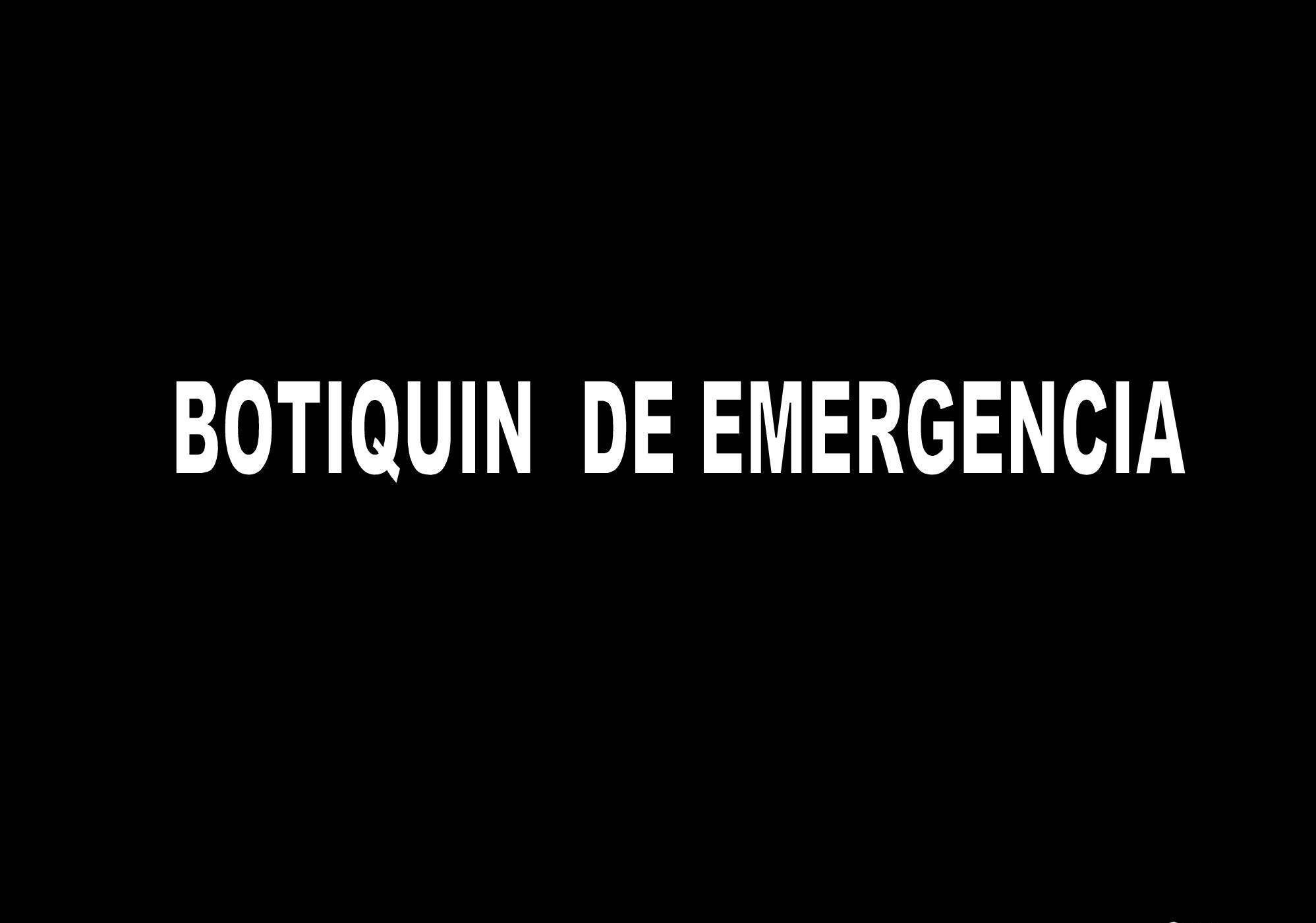 Botiquín de emergencias.