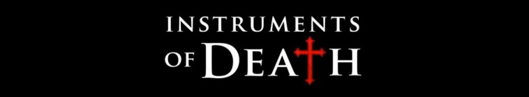 Instruments of Death S01E04 HDTV XviD-AFG