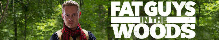 Fat Guys in the Woods S01E01 Sub Zero Teepee Build HDTV x264-W4F