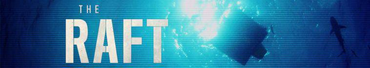 The Raft S01E05 Dont Surrender 720p HDTV x264-DHD