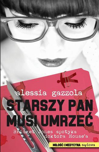 Alessia Gazzola - Starszy pan musi umrzeć