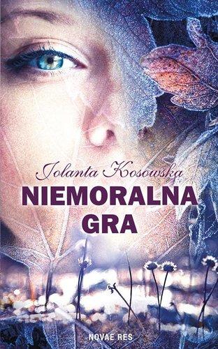 Jolanta Kosowska - Niemoralna gra