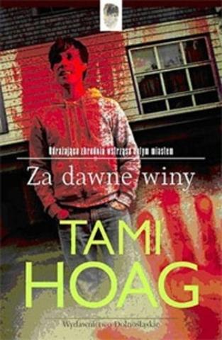 Tami Hoag - Za dawne winy