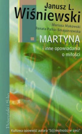 Janusz L. Wiśniewski - Martyna i inne opowiadania o miłości