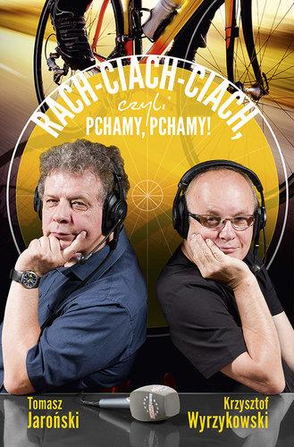 Rach-ciach-ciach czyli Pchamy, pchamy! - Krzysztof Wyrzykowski, Tomasz Jaroński