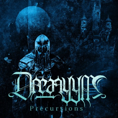 Drearyym – Precursions (2017)