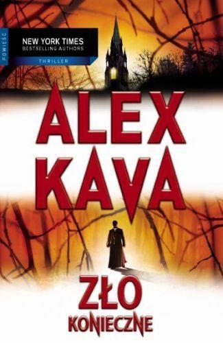 Zło konieczne - Maggie O'Dell tom: 5 - Alex Kava