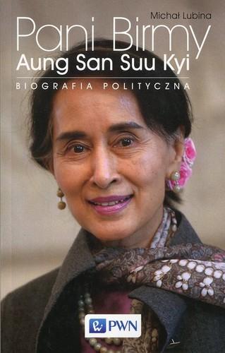 Pani Birmy - Michał Lubina