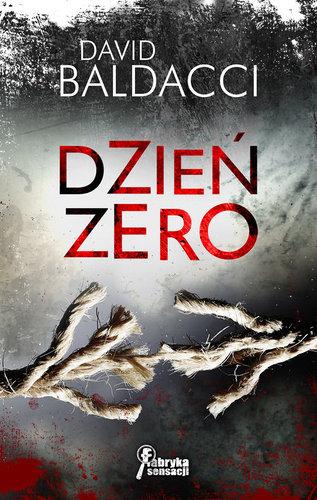 Dzień zero - David Baldacci