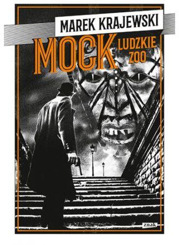Mock: Ludzkie zoo - Marek Krajewski