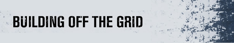 Building Off The Grid S01E05 HDTV x264-dotTV