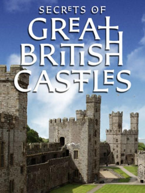 Secrets of Great British Castles S02E05 720p WEB x264-CRiMSON