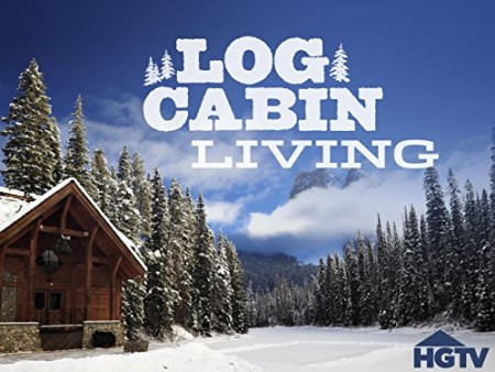 Log Cabin Living S07E10 Growing Familys Forever Home WEB x264-CAFFEiNE