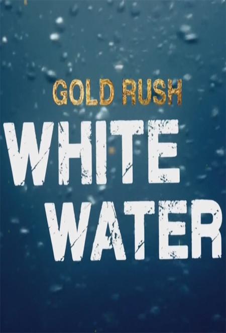 Gold Rush White Water S02E04 720p WEBRip x264-TBS