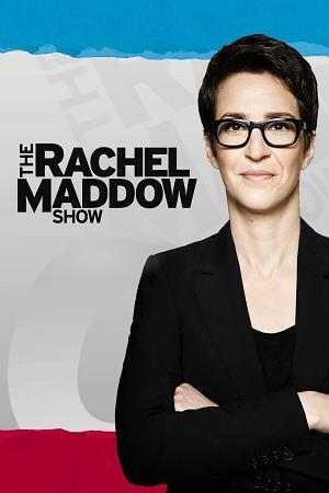 The Rachel Maddow Show 2019 02 15 720p MNBC WEB-DL AAC2 0 x264-BTW
