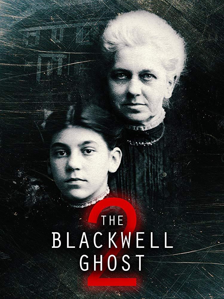 The Blackwell Ghost 2 2018 HDRip XviD AC3-EVO[TGx]