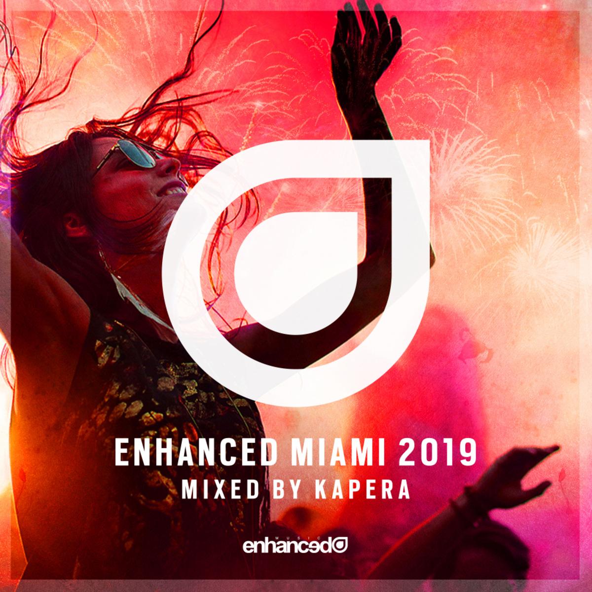 VA - Enhanced Miami 2019 [Mixed by Kapera] (2019)