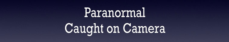 Paranormal Caught on Camera S01E12 Utah Bigfoot Hunt 720p WEB x264-CAFFEiNE