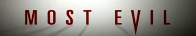 Most Evil S01E01 Killer Lies WEBRip x264-UNDERBELLY