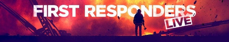 First Responders Live S01E01 WEB x264-CookieMonster