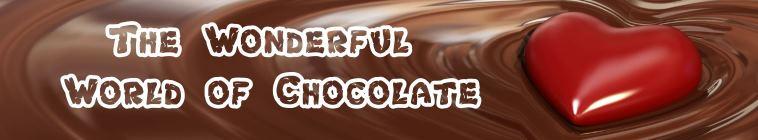 The Wonderful World of Chocolate S01E03 HDTV x264 UNDERBELLY