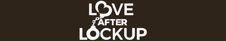 Love After Lockup S02E20 Life After Lockup Dope Spoons and Second Honeymoons 480p x264 mSD