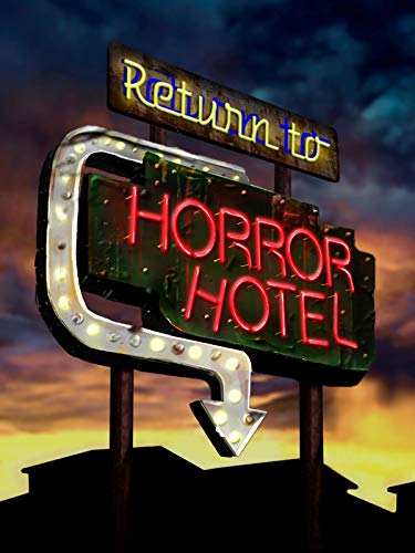 Return to Horror Hotel (2019) 720p WEBRip 800MB x264 GalaxyRG