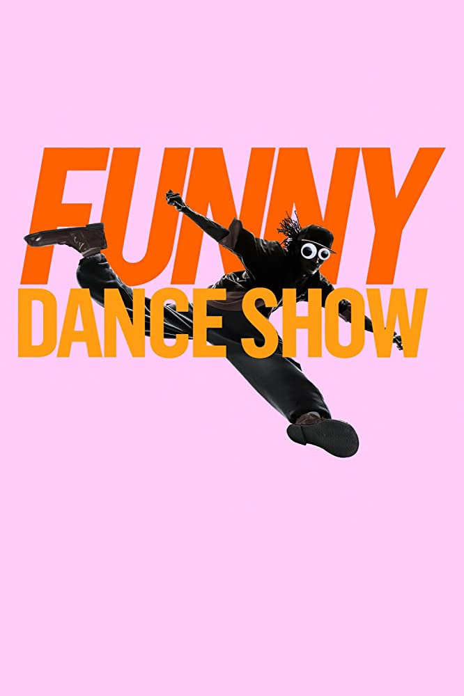The Funny Dance Show S01E01 Who Let the Dance Out 720p HULU WEB-DL AAC2 0 H 264-TEPES