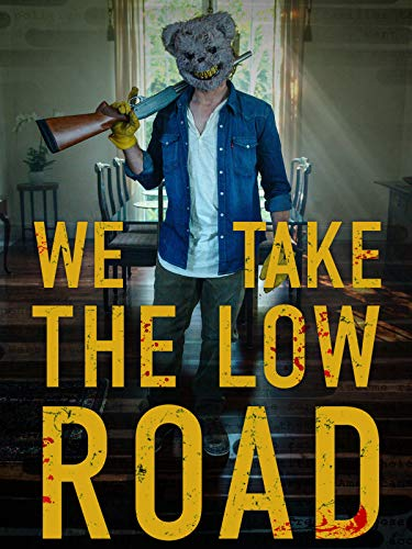 We Take The Low Road (2019) HDRip XviD AC3-EVO