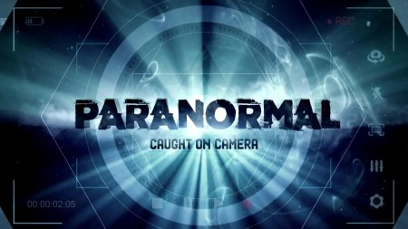 Paranormal Caught on Camera S02E21 Smoking Out a Cryptid and More WEB x264-ROBOTS