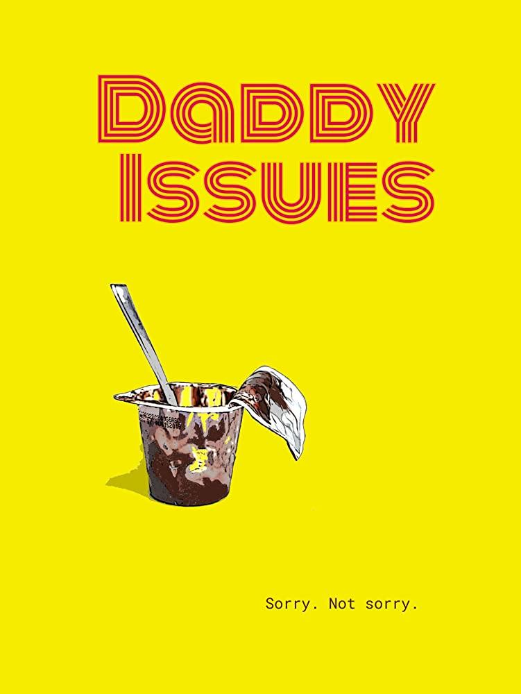 Daddy Issues 2020 HDRip XviD AC3-EVO[TGx]
