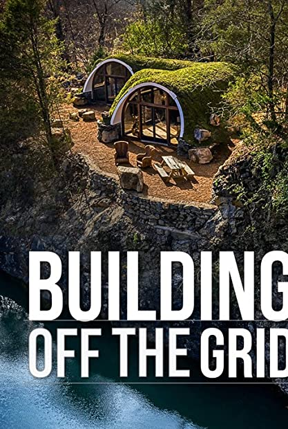 Building Off the Grid S08E00 Most Sustainable 720p WEB H264-KOMPOST