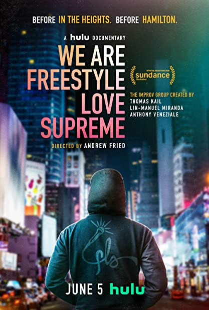 We Are Freestyle Love Supreme 2020 720p WEBRip 800MB x264-GalaxyRG