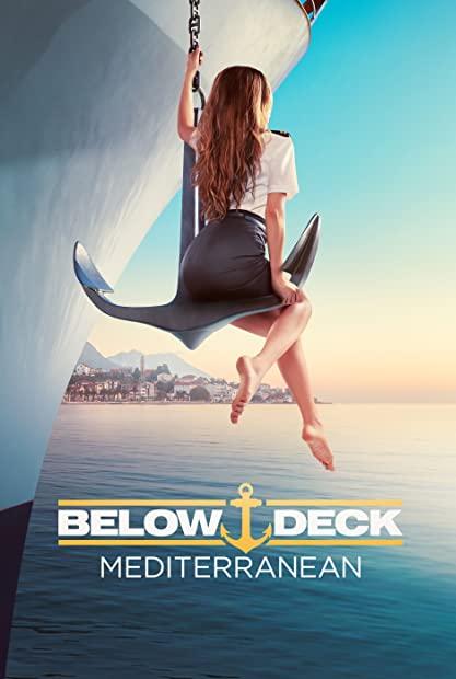 Below Deck Mediterranean S06E07 Cant Fight This Feeling 720p AMZN WEBRip DDP5 1 x264-NTb