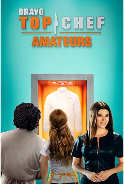 Top Chef Amateurs S01E08 Nothing Make Sense 720p AMZN WEBRip DDP5 1 x264-NTb